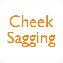 Cheek Sagging